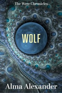 Alma Alexander's Wolf, out August 21, 2015