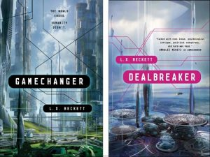 Covers of the novels Gamechanger and Dealbreaker, by A.M. Dellamonica writing as L.X. Beckett. Gamechanger's cover art depicts a solarpunky green city on Earth; Dealbreaker's shows a pink-tinted series of domes in a city  near Europa.